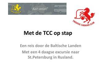 Met de TCC op stap