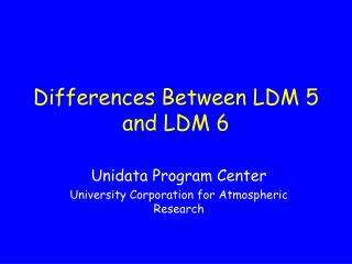 Differences Between LDM 5 and LDM 6