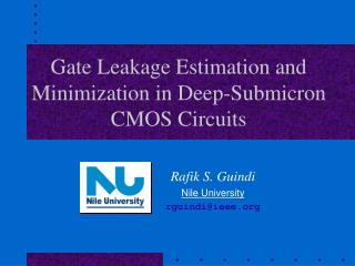 Gate Leakage Estimation and Minimization in Deep-Submicron CMOS Circuits