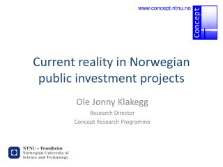 Current reality in Norwegian public investment projects