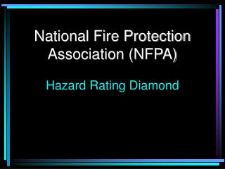 National Fire Protection Association (NFPA) Hazard Rating Diamond
