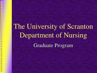 The University of Scranton Department of Nursing