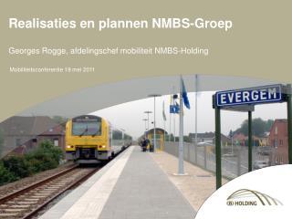 Realisaties en plannen NMBS-Groep