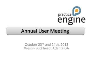 Annual User Meeting