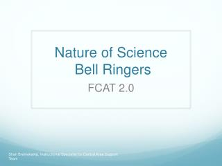 Nature of Science  Bell Ringers