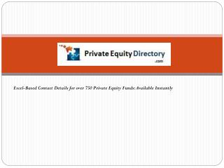 Excel-Based Contact Details for over 750 Private Equity Funds: Available Instantly