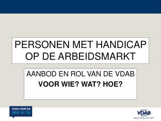 PERSONEN MET HANDICAP OP DE ARBEIDSMARKT