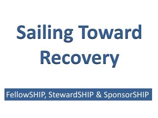 Sailing Toward Recovery