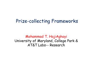 Prize-collecting Frameworks