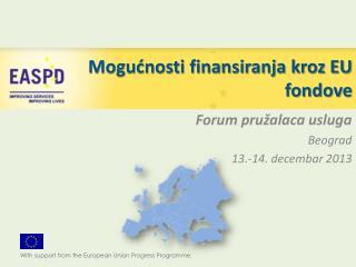 Mogućnosti finansiranja kroz EU fondove