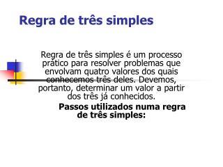Regra de tr�s simples