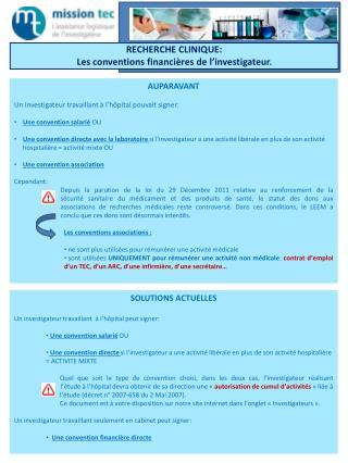 RECHERCHE CLINIQUE: Les conventions financières de l'investigateur.