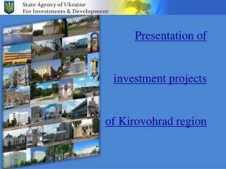Presentation of  investment projects  of  Kirovohrad  region