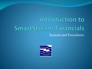 Introduction to  SmartStream  Financials