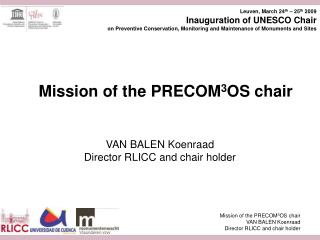 Mission of the PRECOM 3 OS chair