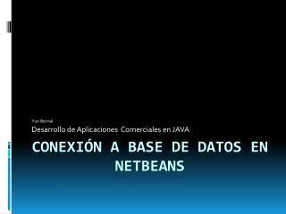 CONEXIÓN a base de datos en netbeans