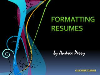 Formatting Resumes