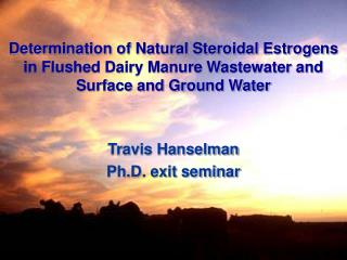 Travis Hanselman Ph.D. exit seminar