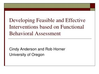 Developing Feasible and Effective Interventions based on Functional Behavioral Assessment