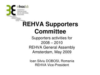REHVA Supporters Committee