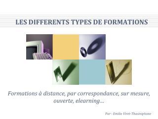 LES DIFFERENTS TYPES DE FORMATIONS