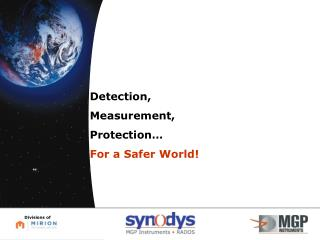 Detection, Measurement, Protection… For a Safer World!