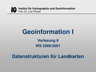 Geoinformation I