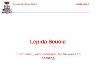 Lepida Scuola Environment, Resources and Technologies for Learning