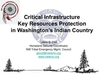 Critical Infrastructure Key Resources Protection in Washington s Indian Country