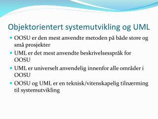 Objektorientert systemutvikling og UML