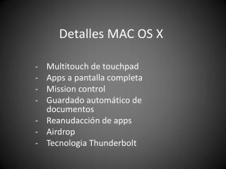 Detalles MAC OS X