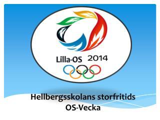 Hellbergsskolans storfritids OS-Vecka