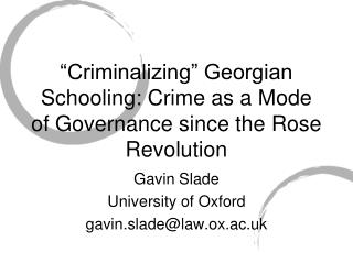 """Criminalizing"" Georgian Schooling: Crime as a Mode of Governance since the Rose Revolution"