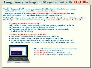 Long Time Spectrogram  Measurement with ELQ 30A
