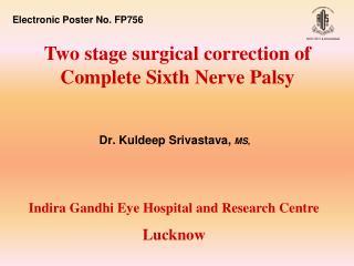 Dr. Kuldeep Srivastava,  MS,