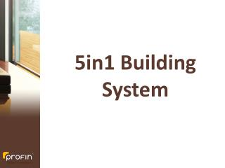 5in1 Building System
