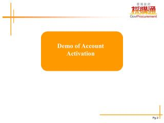 Demo of Account Activation