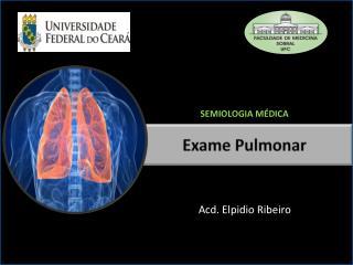 Exame Pulmonar