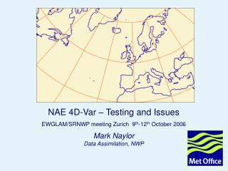 Mark Naylor Data Assimilation, NWP