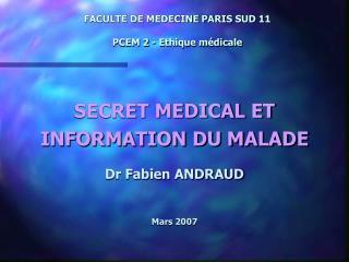 FACULTE DE MEDECINE PARIS SUD 11  PCEM 2 - Ethique m dicale