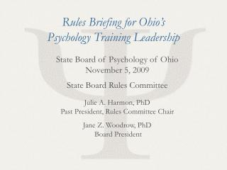 State Board of Psychology of Ohio November 5, 2009 State Board Rules Committee