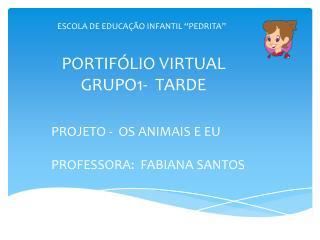 PORTIFÓLIO VIRTUAL GRUPO1-  TARDE