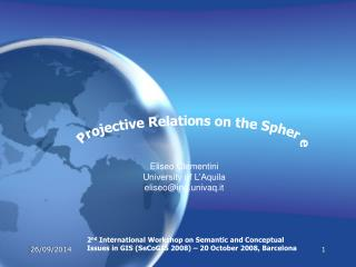 Projective Relations on the Sphere