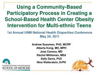 Andrew Sussman, PhD, MCRP Alberta Kong, MD, MPH Jose Canaca, MD Rachel Mittleman, MEd