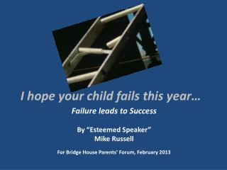 I  hope your child fails this year…