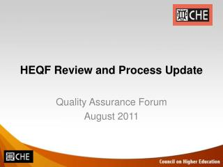 HEQF Review and Process Update