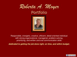 Roberta A. Moyer Portfolio