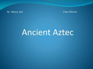 Ancient Aztec