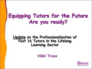 Equipping Tutors for the Future Are you ready