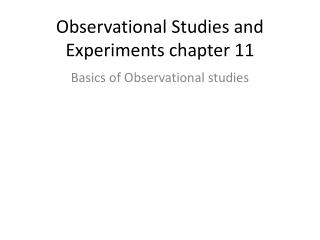 Observational Studies and Experiments chapter 11